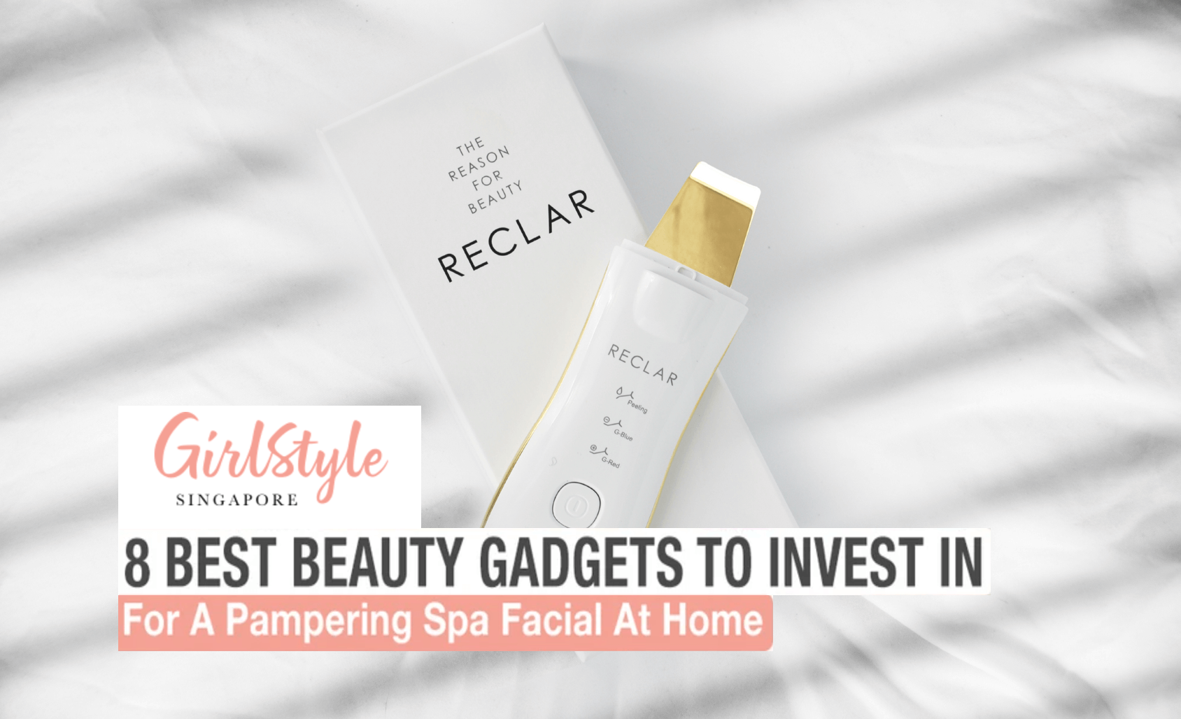 Girlstyle: 8 Best Beauty Gadgets to Invest In